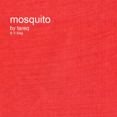 Mosquito Remixes EP - Tareq