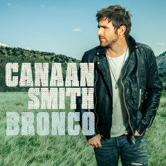 Bronco - Canaan Smith
