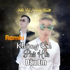 Không Cần Phải Hứa Đâu Em (Cover) (Remix) (Single)