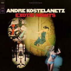 Exotic Nights - André Kostelanetz