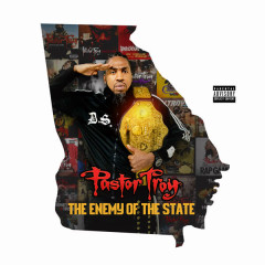 Enemy of the State - Pastor Troy