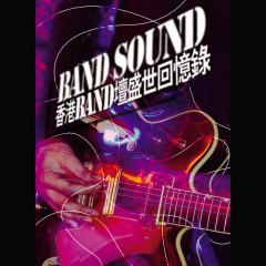Band Sound - Xiang Gang BAND Tan Sheng Shi Hui Yi Lu (3 CD) - Various Artists
