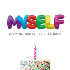 Myself (Single) - Snow Tha Product