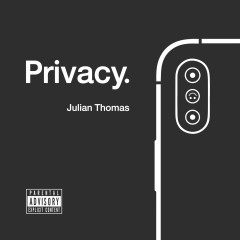 Privacy - Julian Thomas