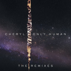 Only Human (The Remixes) - Cheryl