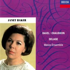 French Songs by Ravel, Chausson & Delage - Dame Janet Baker, Melos Ensemble, Bernard Keeffe