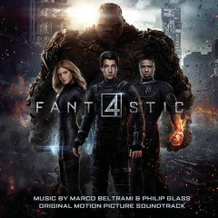 The Fantastic Four (Original Motion Picture Soundtrack) - Marco Beltrami,Philip Glass