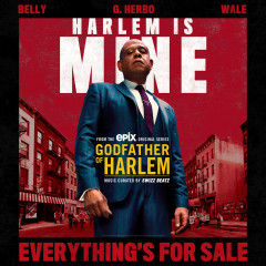 Everything's For Sale - Godfather of Harlem, Belly, G Herbo, Wale