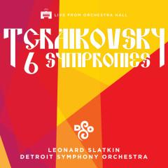 Tchaikovsky: The Six Symphonies (Live) - Detroit Symphony Orchestra, Leonard Slatkin