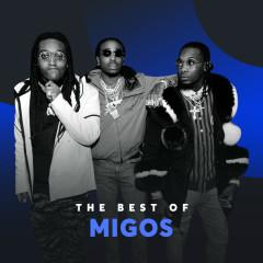 Những Bài Hát Hay Nhất Của Migos - Migos