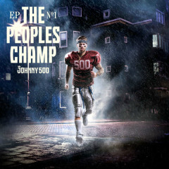 The Peoples Champ (Ep) - Johnny 500
