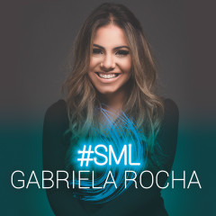 #SML - Gabriela Rocha