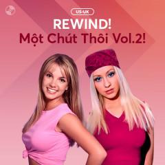 REWIND! Một Chút Thôi Vol. 2 - Various Artists