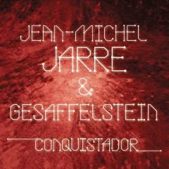Conquistador - Jean-Michel Jarre,Gesaffelstein