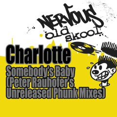 Somebody's Baby - Peter Rauhofer's Unreleased Phunk Mixes - Charlotte