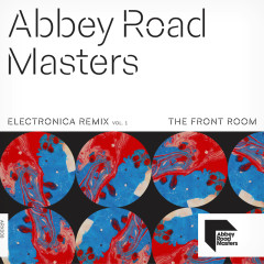 Abbey Road Masters: Electronica Remix Vol.1 - Various Artists