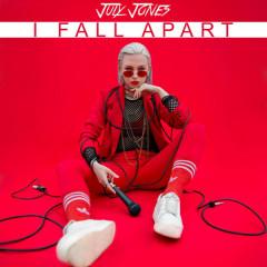 I Fall Apart (Single)