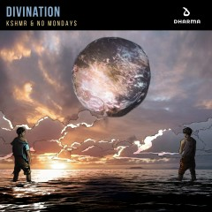 Divination - KSHMR, No Mondays