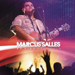 Ao vivo na Igreja - Marcus Salles