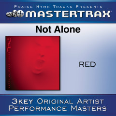 Not Alone [Performance Tracks] - Red