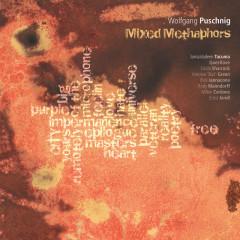 Mixed Metaphors - Wolfgang Puschnig