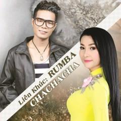 Liên Khúc Rumba - Cha Cha Cha (EP) - Ân Thiên Vỹ, Lý Diệu Linh