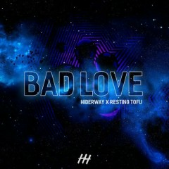 Bad Love (Single)