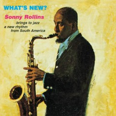 What's New? - Sonny Rollins