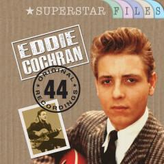 Superstar Files (44 Original Recordings) - Eddie Cochran