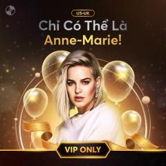 Chỉ Có Thể Là Anne-Marie - Anne-Marie