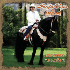 Necesito Duenã - Sergio Vega