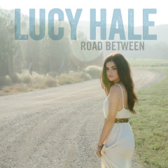 Road Between - Lucy Hale