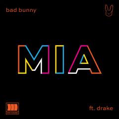 MIA (feat. Drake) - Bad Bunny, Drake