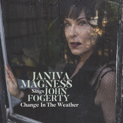 Change in the Weather: Janiva Magness Sings John Fogerty - Janiva Magness