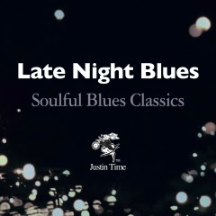 Late Night Blues - Soulful Blues Classics - Various Artists