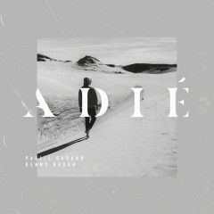 Adíe (feat. Grizzly) - Paulie Garand, Kenny Rough, Grizzly