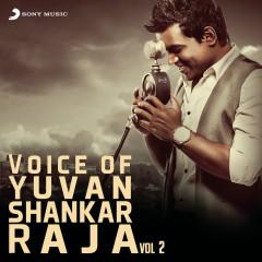 Voice of Yuvanshankar Raja, Vol. 2 - Yuvanshankar Raja