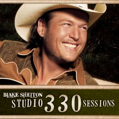 Studio 330 Sessions - Blake Shelton
