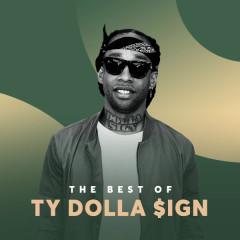 Những Bài Hát Hay Nhất Của Ty Dolla $ign - Ty Dolla $ign