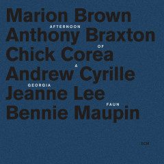 Afternoon Of A Georgia Faun - Marion Brown, Anthony Braxton, Chick Corea, Andrew Cyrille, Jeanne Lee