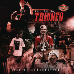 Trilogia Triunfo - Cacife Clandestino