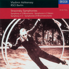 Stravinsky: Symphony in C/Symphony in 3 Movements/Symphonies of Winds - Deutsches Symphonie-Orchester Berlin, Vladimir Ashkenazy
