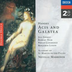 Handel: Acis & Galatea - Jill Gomez, Philip Langridge, Robert Tear, Benjamin Luxon, Academy of St. Martin in the Fields
