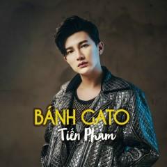 Bánh Gato (Single) - Tiến Phạm, Ira Hoàng Thy