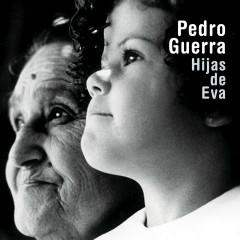 Hijas De Eva - Pedro Guerra