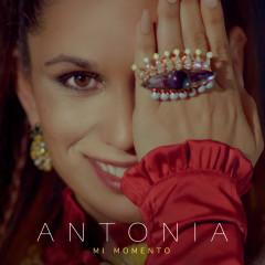 Mi Momento - Antonia