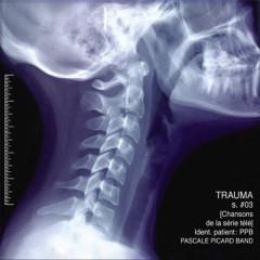 Trauma #03 - Pascale Picard Band