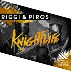 Knightlife - Riggi & Piros