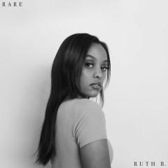 Rare - Ruth B.