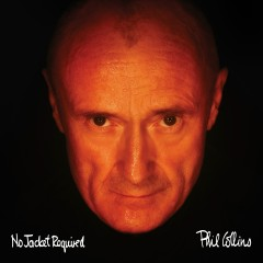 No Jacket Required (Deluxe Edition) - Phil Collins